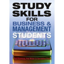 Study Skills for Business and Management Students by Paul Ramsay, 9781408236994