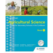 Agricultural Science Book 1 (2nd Edition): A lower secondary course forthe Caribbean by Amrith Barran, 9781408246344