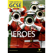 Heroes: York Notes for GCSE (Grades A*-G) by Marian Slee, 9781408270035