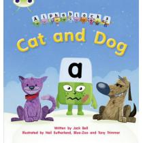 Bug Club Phonics Alphablocks Set 03 Cat and Dog by Jack Bell, 9781408279502