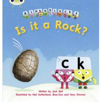 Bug Club Phonics Alphablocks Set 04 Is it a Rock? by Jack Bell, 9781408279519
