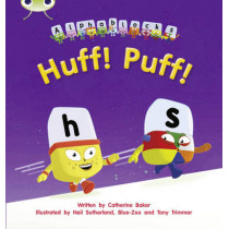 Bug Club Phonics Alphablocks Set 05 Huff! Puff! by Catherine Baker, 9781408279533
