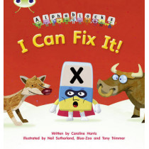 Bug Club Phonics Alphablocks Set 06 I Can Fix It! by Caroline Harris, 9781408279557