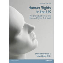 Human Rights in the UK: An Introduction to the Human Rights Act 1998 by David Hoffman, 9781408294482