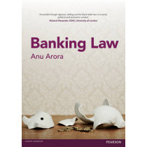 Banking Law by Anu Arora, 9781408297841