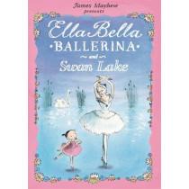 Ella Bella Ballerina and Swan Lake by James Mayhew, 9781408300770