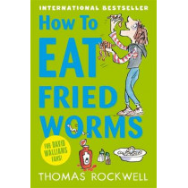 How To Eat Fried Worms by Thomas Rockwell, 9781408324264