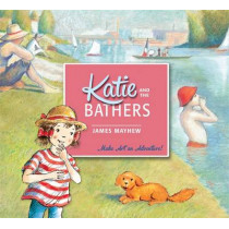 Katie and the Bathers by James Mayhew, 9781408331897
