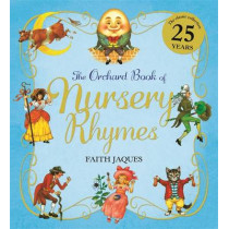 The Orchard Book of Nursery Rhymes by Zena Sutherland, 9781408338629