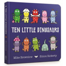 Ten Little Dinosaurs Board Book by Mike Brownlow, 9781408346464