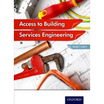 Access to Building Services Engineering Levels 1 and 2 by Jon Sutherland, 9781408515341