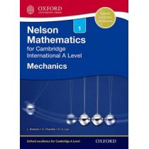 Nelson Mechanics 1 for Cambridge International A Level by Linda Bostock, 9781408515600