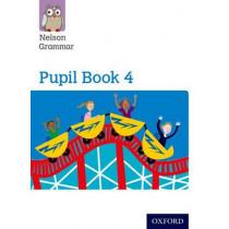 Nelson Grammar Pupil Book 4 Year 4/P5 by Wendy Wren, 9781408523919