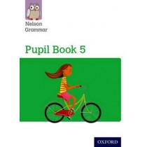 Nelson Grammar Pupil Book 5 Year 5/P6 by Wendy Wren, 9781408523926