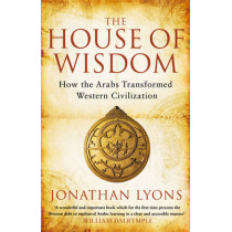 The House of Wisdom by Jonathan Lyons, 9781408801215