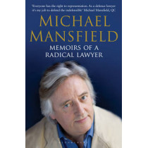 Memoirs of a Radical Lawyer by Michael Mansfield, 9781408801291