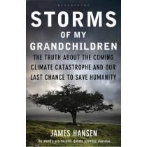 Storms of My Grandchildren by James Hansen, 9781408807460