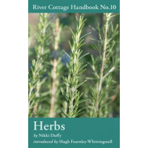 Herbs: River Cottage Handbook No.10 by Nikki Duffy, 9781408808832