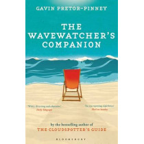 The Wavewatcher's Companion by Gavin Pretor-Pinney, 9781408809761