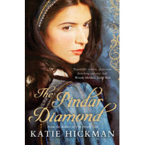 The Pindar Diamond by Katie Hickman, 9781408809860