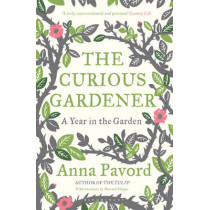 The Curious Gardener by Anna Pavord, 9781408810064