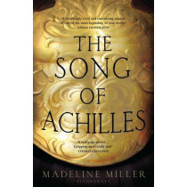 The Song of Achilles by Madeline Miller, 9781408821985