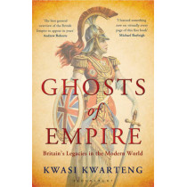Ghosts of Empire by Kwasi Kwarteng, 9781408829004
