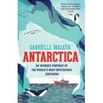 Antarctica by Gabrielle Walker, 9781408830598