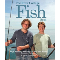 The River Cottage Fish Book by Hugh Fearnley-Whittingstall, 9781408832912
