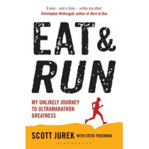 Eat and Run by Scott Jurek, 9781408833407