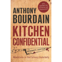 Kitchen Confidential: Insider's Edition by Anthony Bourdain, 9781408845042