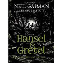 Hansel and Gretel by Neil Gaiman, 9781408861981