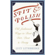Spit and Polish by Lucy Lethbridge, 9781408866429