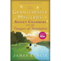 Sidney Chambers and The Dangers of Temptation by James Runcie, 9781408870235