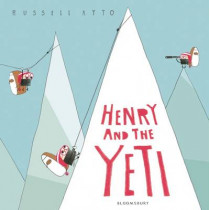Henry and the Yeti by Russell Ayto, 9781408876619