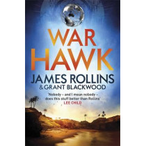 War Hawk by James Rollins, 9781409154495