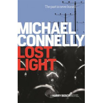 Lost Light by Michael Connelly, 9781409156956