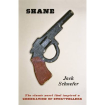Shane by Jack Schaefer, 9781409165668