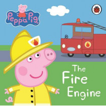 Peppa Pig: The Fire Engine: My First Storybook by Peppa Pig, 9781409304876