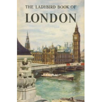 The Ladybird Book of London by John Berry, 9781409311836