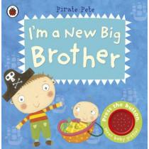 I'm a New Big Brother: A Pirate Pete book by Amanda Li, 9781409313748
