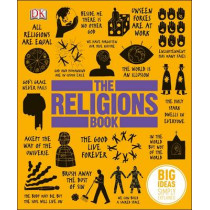 The Religions Book: Big Ideas Simply Explained by DK, 9781409324911