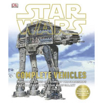 Star Wars Complete Vehicles by DK, 9781409334767