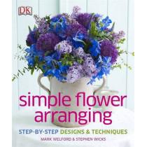 Simple Flower Arranging by DK, 9781409337355