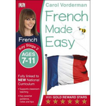 French Made Easy Ages 7-11 Key Stage 2 by Carol Vorderman, 9781409349396