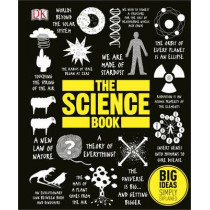 The Science Book: Big Ideas Simply Explained by DK, 9781409350156