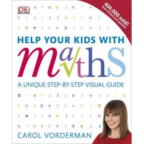 Help Your Kids With Maths by Carol Vorderman, 9781409355717