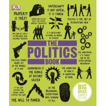The Politics Book: Big Ideas Simply Explained by DK, 9781409364450