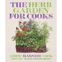 The Herb Garden for Cooks by Jeff Cox, 9781409386551