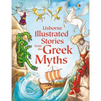 Usborne Illustrated Stories from the Greek Myths, 9781409531678